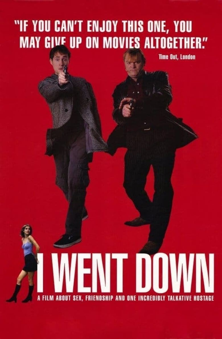 I Went Down Poster