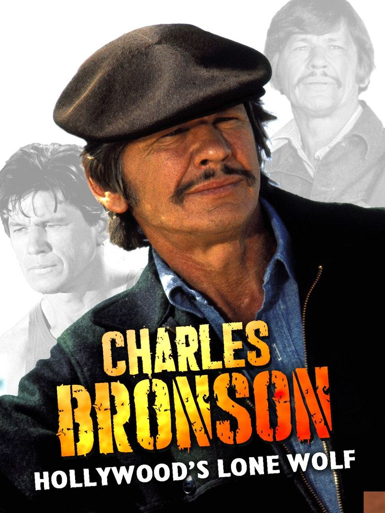 Charles Bronson: The Spirit of Masculinity Poster