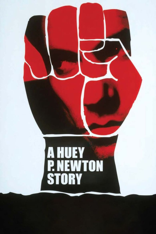 A Huey P. Newton Story Poster