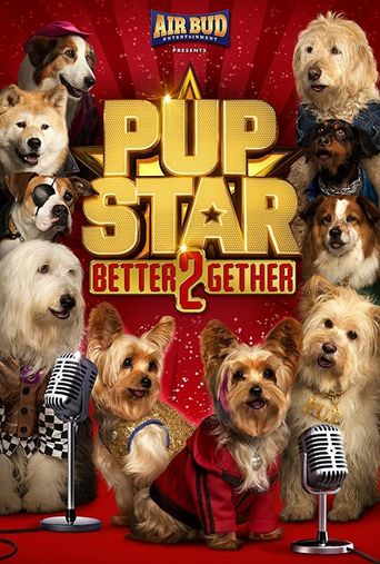Pup Star: Better 2Gether Poster