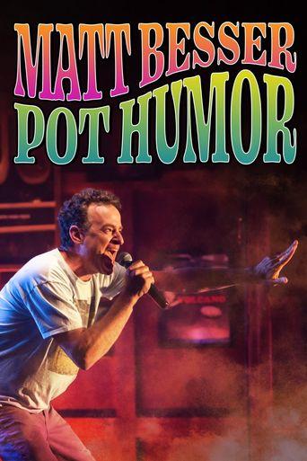 Matt Besser: Pot Humor Poster