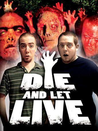 Die and Let Live Poster