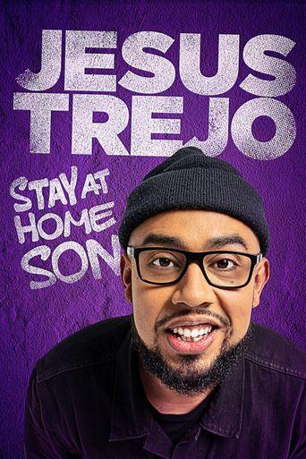 Jesus Trejo: Stay at Home Son Poster