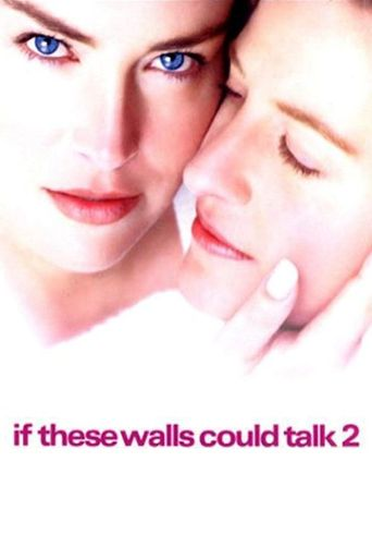 If These Walls Could Talk 2 Poster