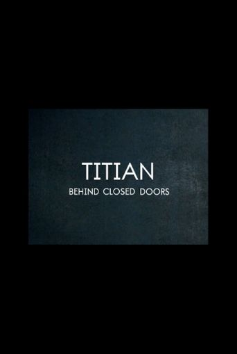 Titian – Behind Closed Doors Poster