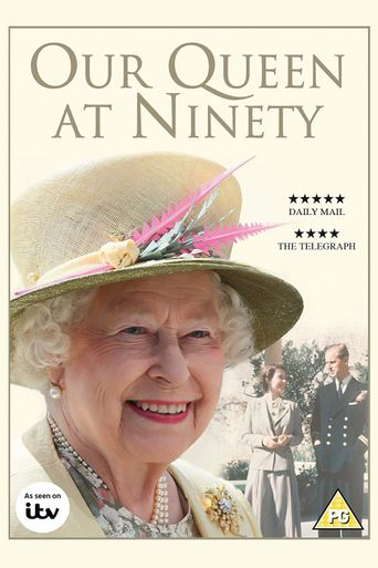 Our Queen at Ninety Poster