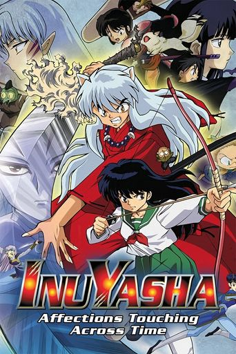 Inuyasha the Movie: Affections Touching Across Time Poster