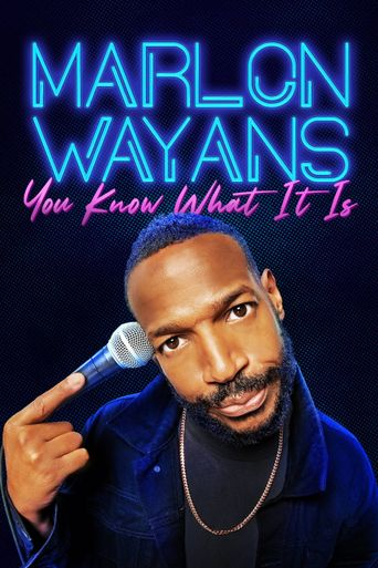 Marlon Wayans: You Know What It Is Poster