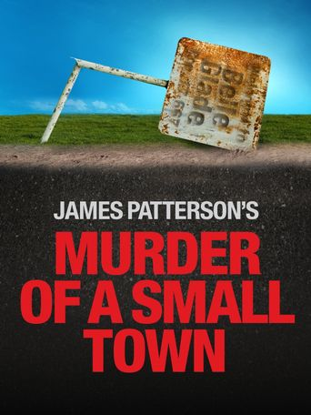 James Patterson's Murder of a Small Town Poster