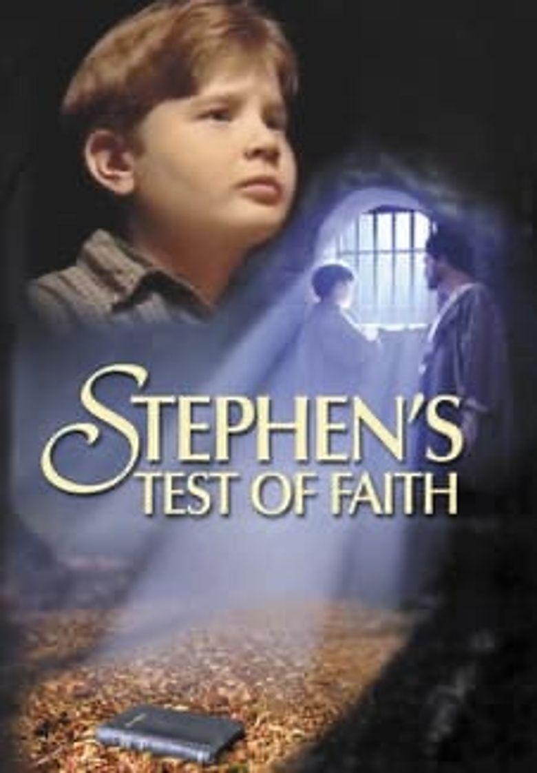 Stephen's Test of Faith Poster