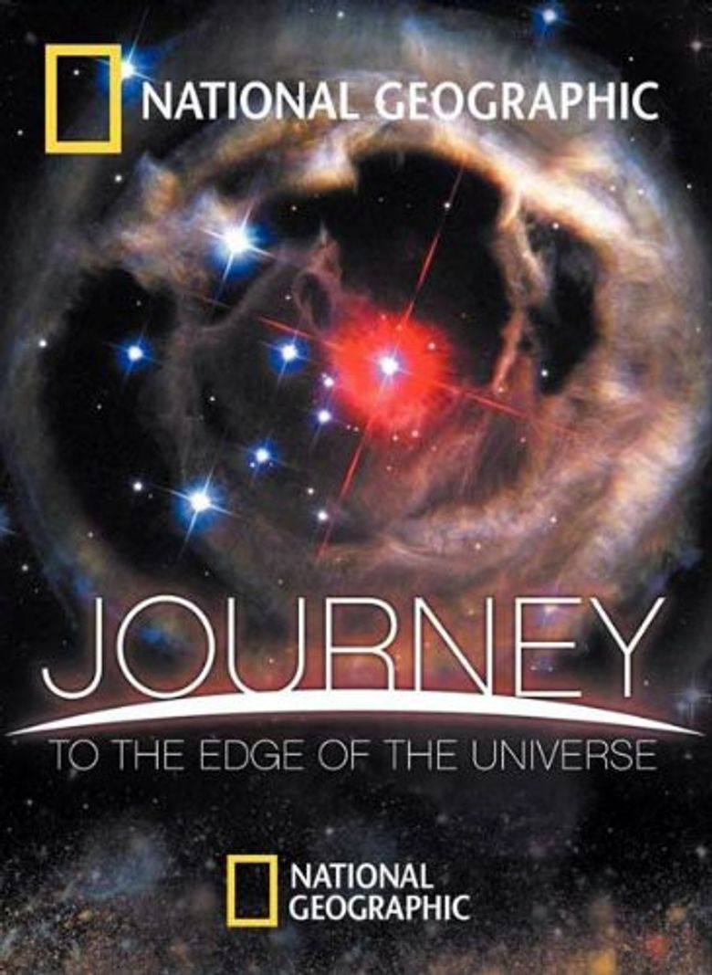 National Geographic: Journey to the Edge of the Universe Poster