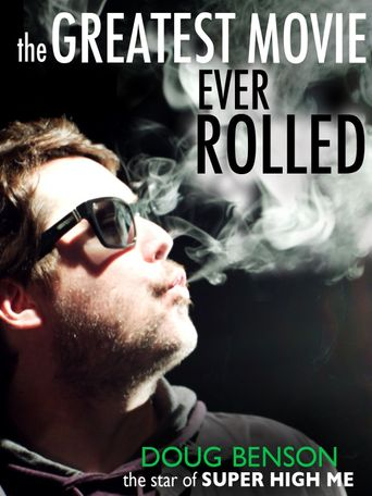 The Greatest Movie Ever Rolled Poster