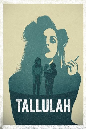 Watch Tallulah