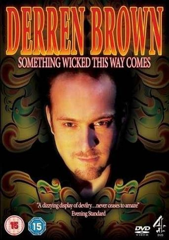 Derren Brown: Something Wicked This Way Comes Poster
