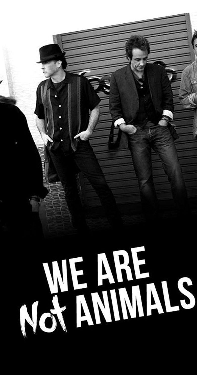 We're No Animals Poster