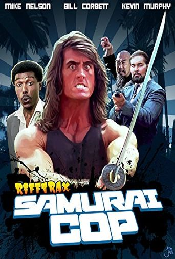Rifftrax Live: Samurai Cop Poster