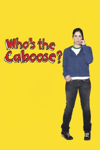 Watch Who's the Caboose?