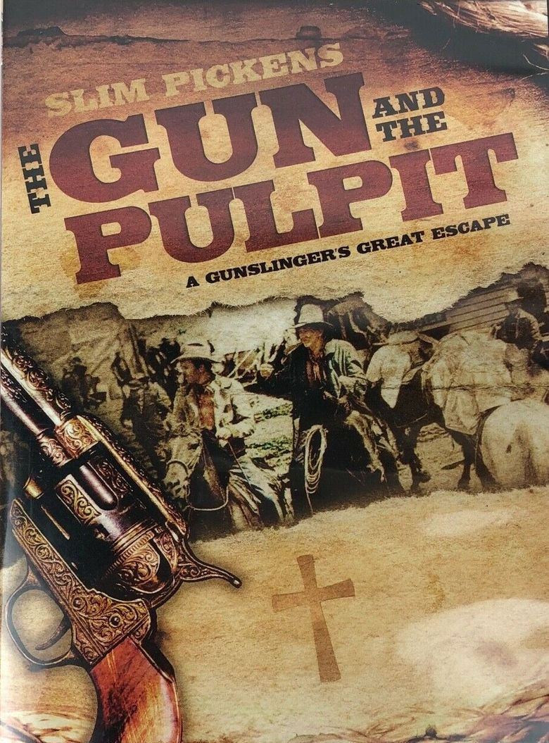 The Gun And The Pulpit Poster