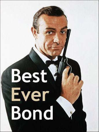 Best Ever Bond Poster