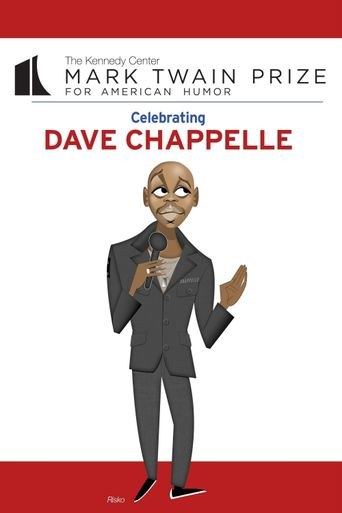 Dave Chappelle: The Kennedy Center Mark Twain Prize Poster