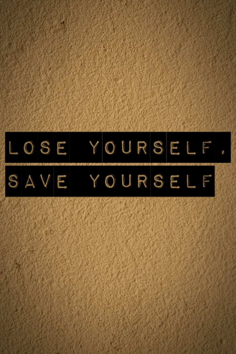 Lose Yourself, Save Yourself Poster