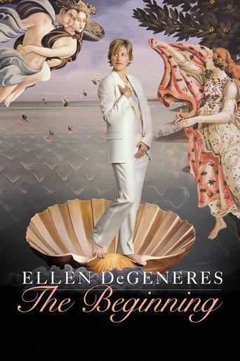 Watch Ellen DeGeneres: The Beginning