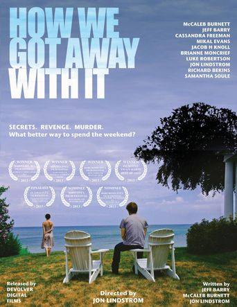 How We Got Away with It Poster