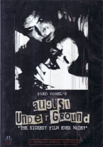 August Underground Poster