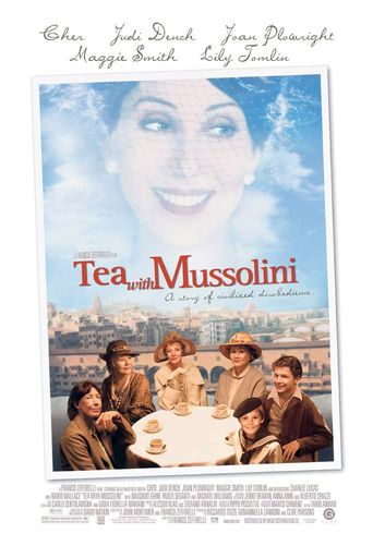 Watch Tea with Mussolini