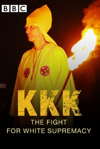 KKK: The Fight for White Supremacy Poster