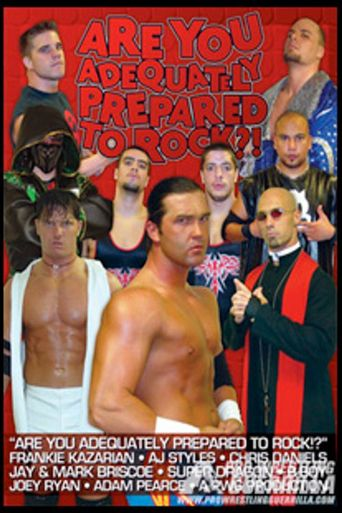 PWG: Are You Adequately Prepared To Rock?! Poster