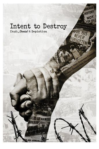 Intent to Destroy: Death, Denial & Depiction Poster