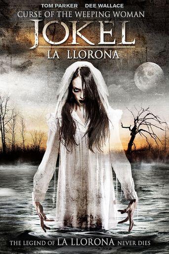 Curse of the Weeping Woman: J-ok'el Poster