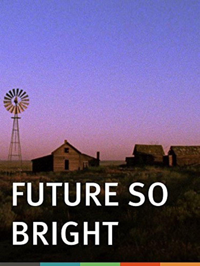 Future So Bright Poster