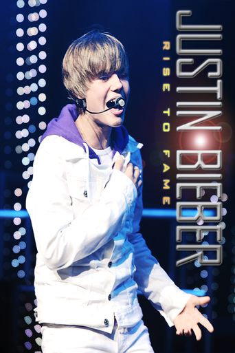 Justin Bieber: Rise to Fame Poster