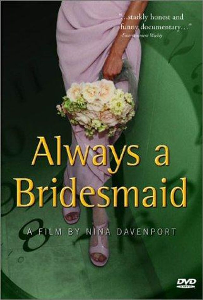 Always a Bridesmaid Poster