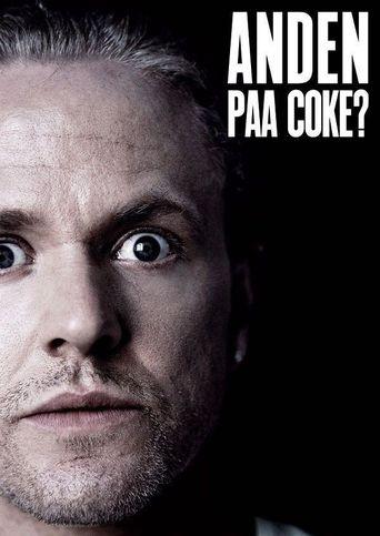Anders Matthesen: Anden På Coke? Poster