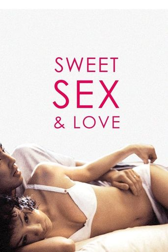 The Sweet Sex and Love Poster