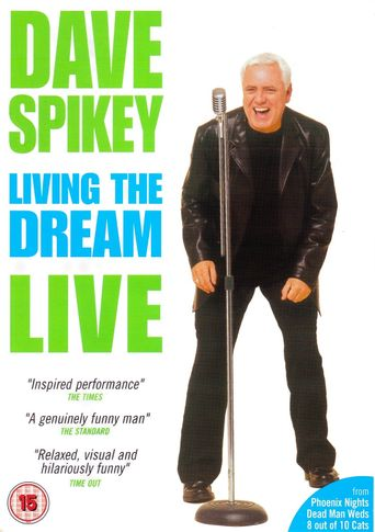 Dave Spikey: Living the Dream Poster