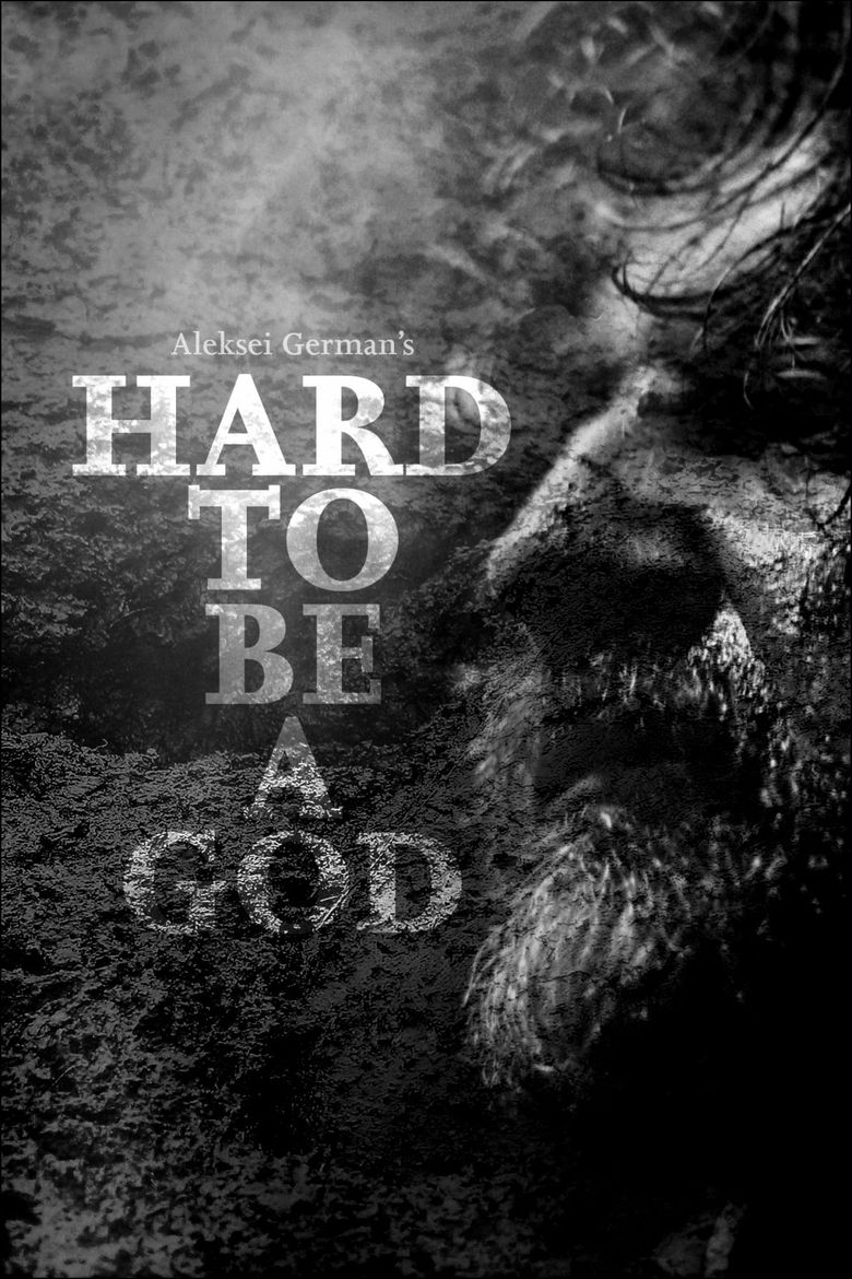 Hard to Be a God Poster