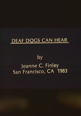 Deaf Dogs Can Hear Poster