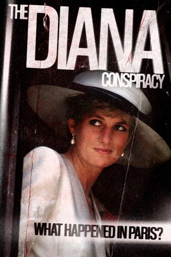 The Diana Conspiracy: What Happened in Paris? Poster