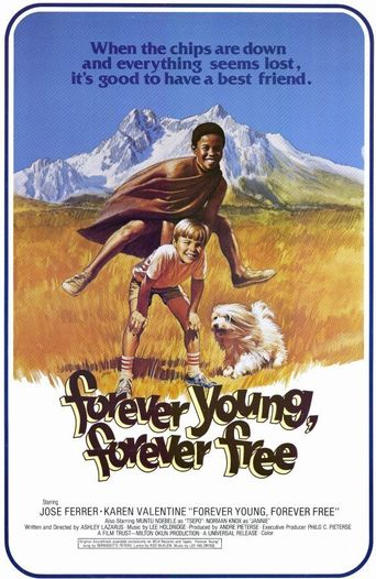 Forever Young, Forever Free Poster