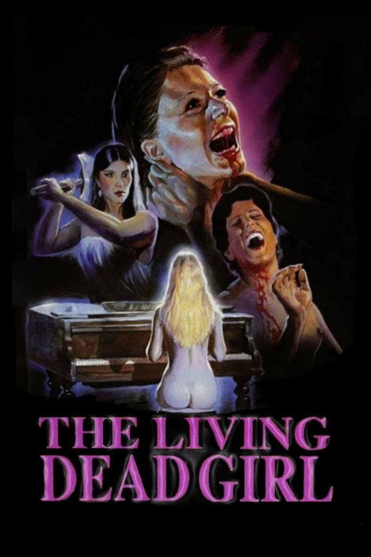 The Living Dead Girl Poster