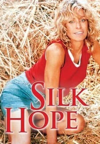 Silk Hope Poster