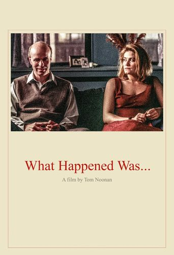 What Happened Was... Poster