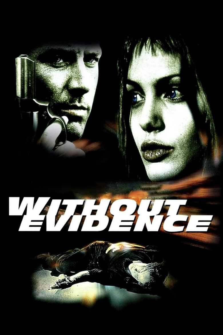 Without Evidence Poster
