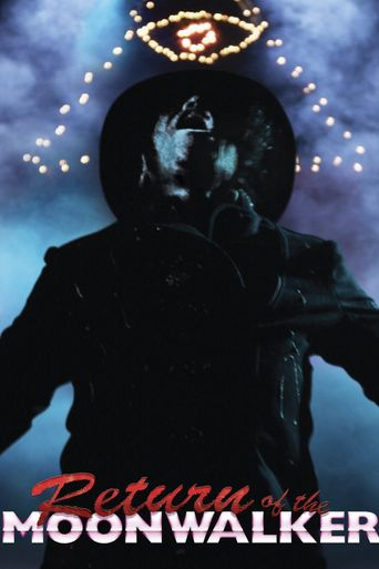 Return of the Moonwalker Poster