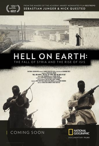 Hell on Earth: The Fall of Syria and the Rise of ISIS Poster