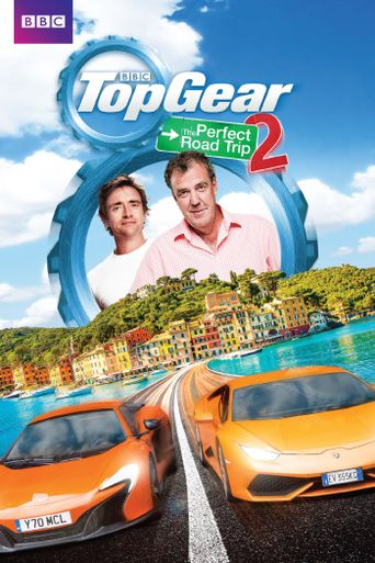 Top Gear: The Perfect Road Trip 2 Poster